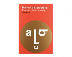 Manual de tipografía: Nueva edición Tapa blanda – 1 oct 2012 de John Kane